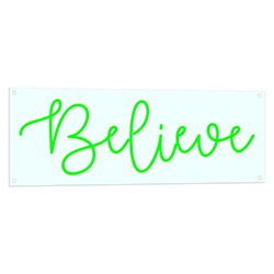 Believe LED Neon Sign