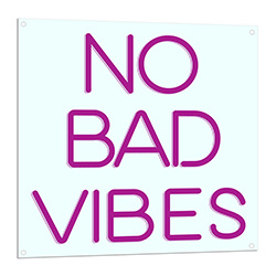 No Bad Vibes Neon Sign