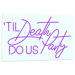 Til Death Do Us Party LED Sign