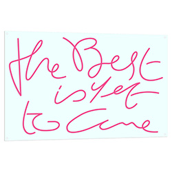 The Best Is Yet To Come Neon Sign