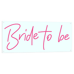 Bride To Be Neon LED Sign