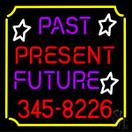 Past Present Future Border LED Neon Flex Sign