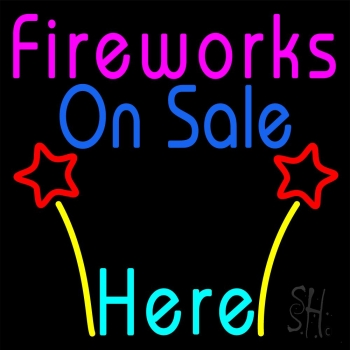 Fireworks On Sale Here Neon Flex Sign