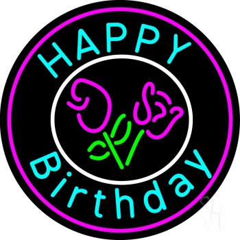 Happy Birthday With Flowers Neon Flex Sign