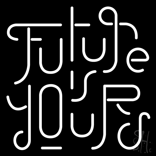 Future Yours Neon Flex Sign