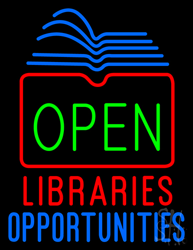 Open Libraries Opportunities Neon Flex Sign