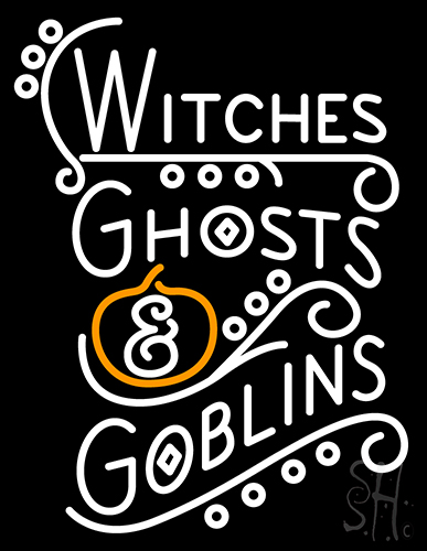 Witches Ghosts And Goblins Neon Flex Sign