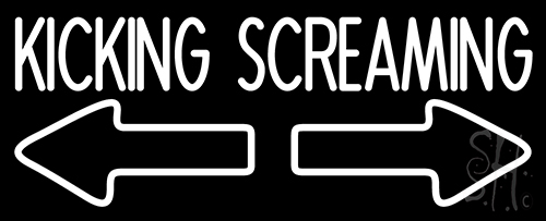 Kicking Screaming Neon Flex Sign