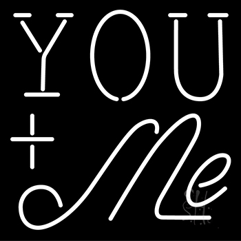You Me Neon Flex Sign