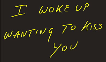 I Woke Up Wanting To Kiss You Neon Flex Sign