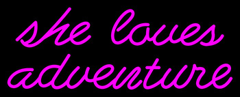 Pink She Love Adventure Neon Flex Sign