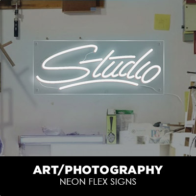 Art/Photography Neon Flex Signs