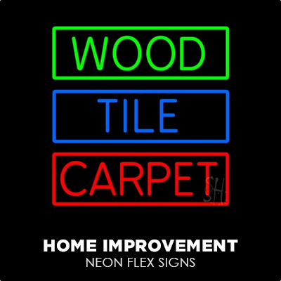 Home Improvement Neon Flex Signs