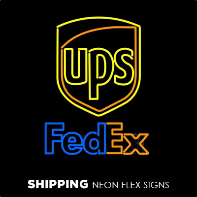Shipping Neon Flex Signs