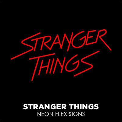 Stranger Things Neon Flex Signs