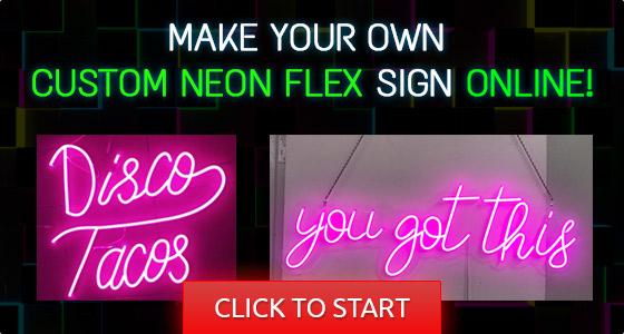 Custom LED Neon Flex Sign