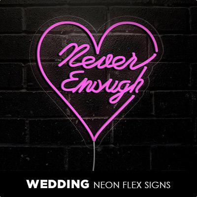 Wedding Neon Flex Signs